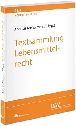 Abbildung von Meisterernst | Textsammlung Lebensmittelrecht | 1. Auflage | 2020