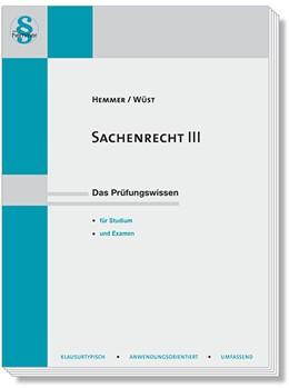 Abbildung von Hemmer / Wüst   Sachenrecht III   14. Auflage   2020   beck-shop.de