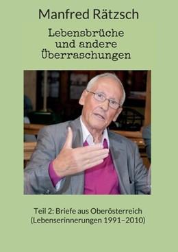 Abbildung von Rätzsch | Lebensbrüche und andere Überraschungen, Teil 2 | 1. Auflage | 2020 | beck-shop.de