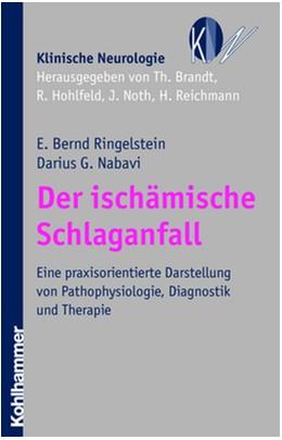 Abbildung von Ringelstein / Nabavi   Der ischämische Schlaganfall   2007   Eine praxisorientierte Darstel...