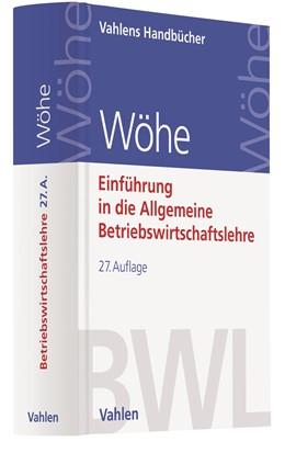 Abbildung von Wöhe | Einführung in die Allgemeine Betriebswirtschaftslehre | 27. Auflage | 2020 | beck-shop.de
