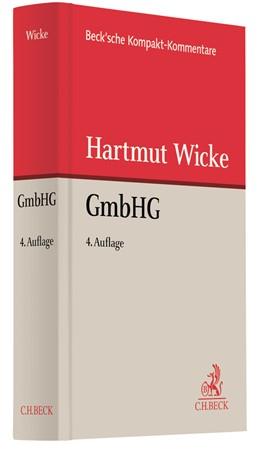 Abbildung von Wicke | Gesetz betreffend die Gesellschaften mit beschränkter Haftung (GmbHG) | 4. Auflage | 2020