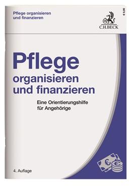 Abbildung von Pflege organisieren und finanzieren   4. Auflage   2020   beck-shop.de