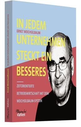 Abbildung von Weichselbaum / Pfläging | In jedem Unternehmen steckt ein besseres | 1. Auflage | 2020 | beck-shop.de