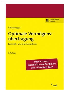 Abbildung von Götzenberger | Optimale Vermögensübertragung | 6. Auflage | 2021 | beck-shop.de
