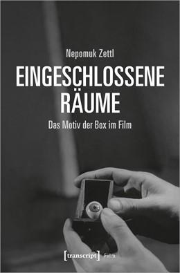 Abbildung von Zettl | Eingeschlossene Räume | 1. Auflage | 2020 | beck-shop.de