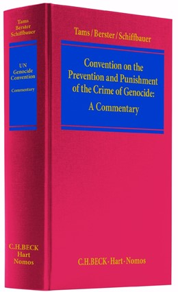 Abbildung von Tams / Berster / Schiffbauer | Convention on the Prevention and Punishment of the Crime of Genocide | 2014 | Commentary