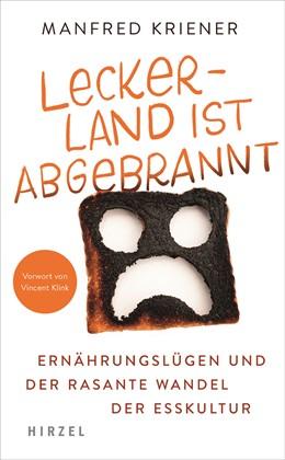 Abbildung von Kriener | Lecker-Land ist abgebrannt | 1. Auflage | 2020 | beck-shop.de