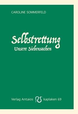 Abbildung von Sommerfeld | Selbstrettung | 1. Auflage | 2020 | beck-shop.de