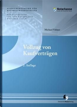 Abbildung von A. D. Ö. R. / Volmer | Vollzug von Kaufverträgen | 2. Auflage | 2020 | beck-shop.de