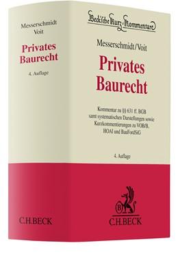 Abbildung von Messerschmidt / Voit | Privates Baurecht | 4. Auflage | 2021 | Band 60 | beck-shop.de