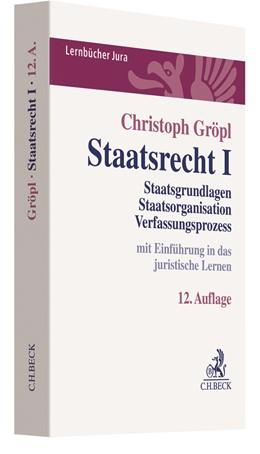 Abbildung von Gröpl | Staatsrecht I | 12. Auflage | 2020 | beck-shop.de