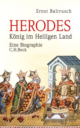 Abbildung von Baltrusch, Ernst | Herodes | 2. Auflage | 2020 | König im Heiligen Land