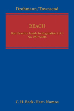 Abbildung von Drohmann / Townsend | REACH | 2013 | Best Practice Guide to Regulat...
