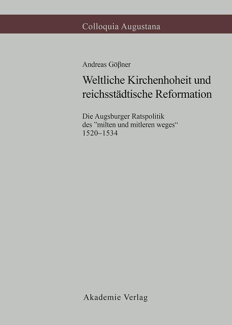 Abbildung von Gößner | Weltliche Kirchenhoheit und reichsstädtische Reformation | 1999