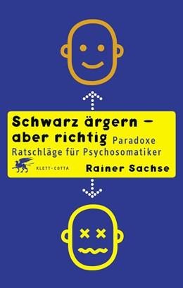 Abbildung von Sachse | Schwarz ärgern - aber richtig | 10. Auflage | 2020 | beck-shop.de
