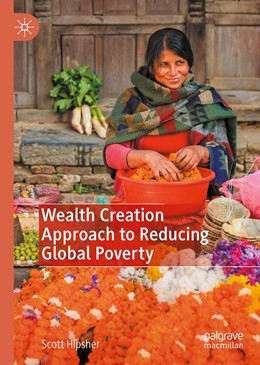 Abbildung von Hipsher | Wealth Creation Approach to Reducing Global Poverty | 2020 | 2020