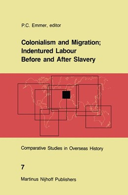 Abbildung von Emmer | Colonialism and Migration | 1986 | Indentured Labour Before and A... | 7