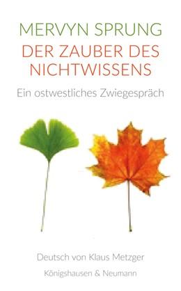 Abbildung von Sprung | Der Zauber des Nichtwissens | 1. Auflage | 2020 | beck-shop.de
