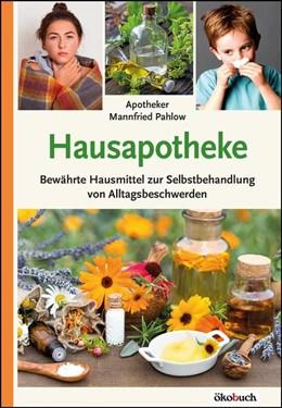 Abbildung von Pahlow | Hausapotheke | 1. Auflage | 2020 | beck-shop.de