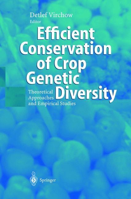 Abbildung von Virchow | Efficient Conservation Of Crop Genetic Diversity | XIII, 247 p. 82 illus. | 2002