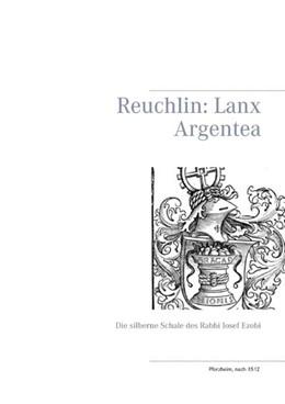 Abbildung von Flörken   Reuchlin: Lanx Argentea   2020   Die silberne Schale des Rabbi ...