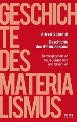 Abbildung von Schmidt / Grün / Hein   Geschichte des Materialismus   2020