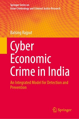 Abbildung von Rajput | Cyber Economic Crime in India | 1st ed. 2020 | 2020 | An Integrated Model for Preven...