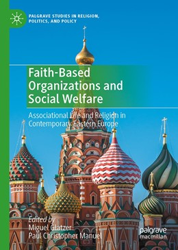 Abbildung von Glatzer / Manuel | Faith-Based Organizations and Social Welfare | 1st ed. 2020 | 2020 | Associational Life and Religio...