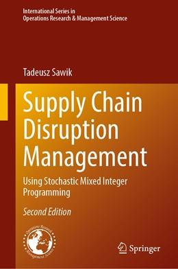 Abbildung von Sawik | Supply Chain Disruption Management | 2nd ed. 2020 | 2020 | Using Stochastic Mixed Integer... | 291