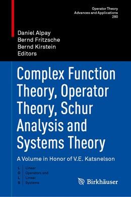 Abbildung von Alpay / Fritzsche | Complex Function Theory, Operator Theory, Schur Analysis and Systems Theory | 1. Auflage | 2020 | beck-shop.de