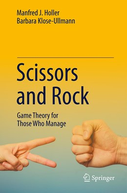 Abbildung von Holler / Klose-Ullmann | Scissors and Rock | 1st ed. 2020 | 2020 | Game Theory for Those Who Mana...