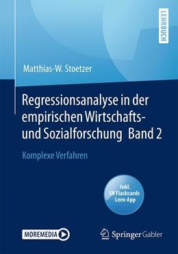 Abbildung von Stoetzer | Regressionsanalyse in der empirischen Wirtschafts- und Sozialforschung Band 2 | 2020 | Komplexe Verfahren