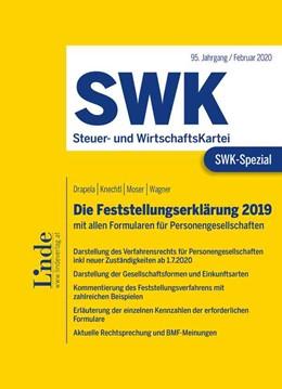Abbildung von Drapela / Knechtl / Moser | SWK-Spezial Die Feststellungserklärung 2019 | 1. Auflage 2020 | 2020 | mit allen Formularen für Perso...