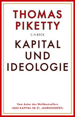 Abbildung von Piketty | Kapital und Ideologie | 1. Auflage | 2020 | beck-shop.de