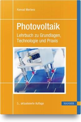 Abbildung von Mertens | Photovoltaik | 5., aktualisierte Auflage | 2020 | Lehrbuch zu Grundlagen, Techno...