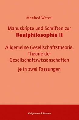 Abbildung von Wetzel | Manuskripte und Schriften zur Realphilosophie II | 2020 | Allgemeine Gesellschaftstheori...