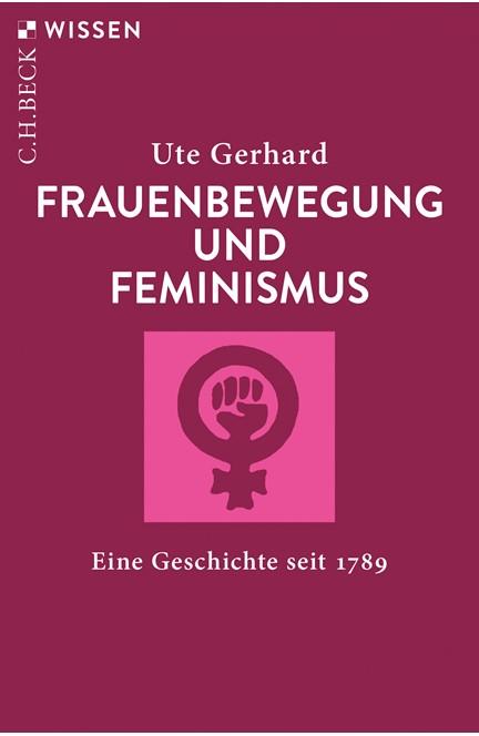 Cover: Ute Gerhard, Frauenbewegung und Feminismus