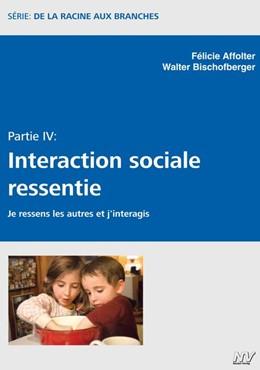 Abbildung von Affolter / Bischofberger | Interaction sociale ressentie | 1. Auflage | 2020 | beck-shop.de