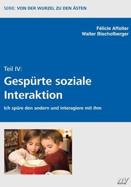 Abbildung von Affolter / Bischofberger   Von der Wurzel zu den Ästen Teil IV   2020   Gespürte soziale Interaktion