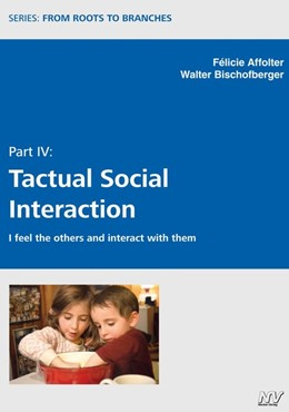 Abbildung von Affolter / Bischofberger   Tactual Social Interaction   2020   I feel the others and interact...