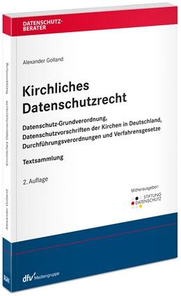 Abbildung von Golland   Kirchliches Datenschutzrecht   2. Auflage   2020   beck-shop.de