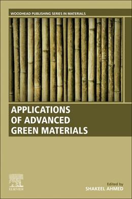 Abbildung von Ahmed | Applications of Advanced Green Materials | 1. Auflage | 2020 | beck-shop.de