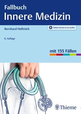 Abbildung von Hellmich   Fallbuch Innere Medizin   6. Auflage   2020   beck-shop.de