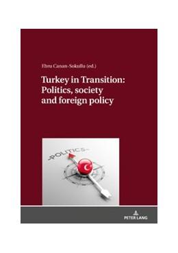 Abbildung von Sokullu   Turkey in Transition: Politics, society and foreign policy   2020