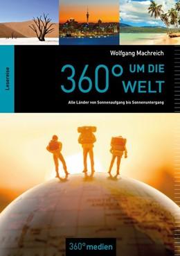 Abbildung von Machreich | 360° um die Welt | 1. Auflage | 2019 | beck-shop.de