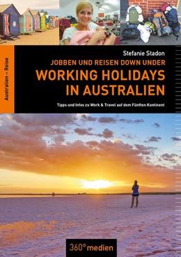 Abbildung von Stadon | Jobben und Reisen Down under: Working Holidays in Australien | 1. Auflage | 2019 | beck-shop.de