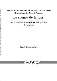 Abbildung von Tausendpfund | Handbuch des Lehrers für die unterrichtsstoffliche Behandlung der Novelle Vercors': 'Le silence de la mer' im Französischleistungskurs an bayrischen Gymnasien | 2004