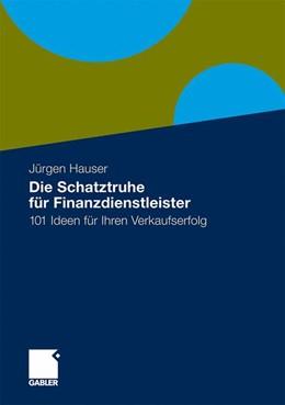 Abbildung von Hauser   Die Schatzkiste für Finanzdienstleister   2009   100 Ideen für Ihren Verkaufser...