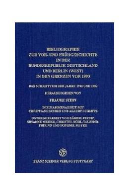 Abbildung von Stein / Schier / Schmitz | Bibliographie zur Vor- und Frühgeschichte in der Bundesrepublik Deutschland und Berlin (West) in den Grenzen vor 1990 | 2001 | Das Schrifttum der Jahre 1988 ...